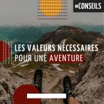 Les valeurs nécessaires pour une aventure