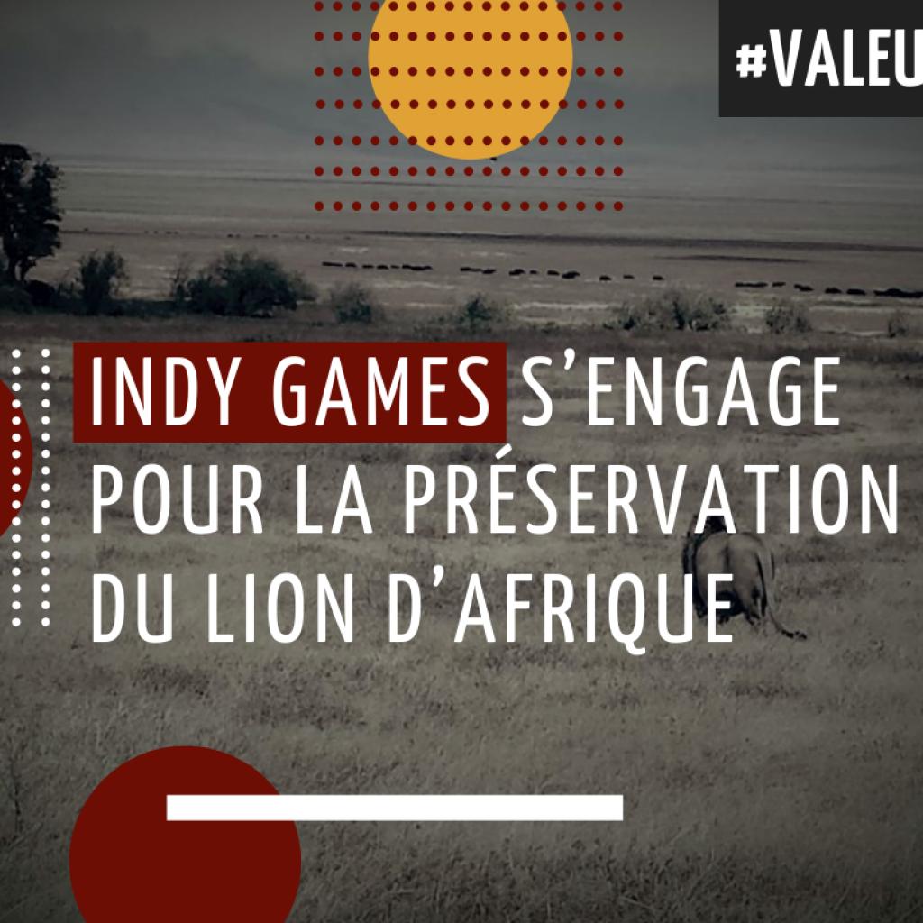 INDY GAMES s'engage pour la préservation du lion d'Afrique